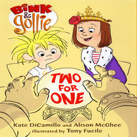 Bink & Gollie: Two For One - Kate DiCamillo