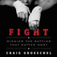 Fight - Craig Groeschel