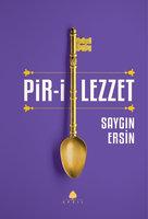 Pir-i Lezzet - Saygın Ersin