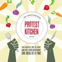 Protest Kitchen - Carol J. Adams, Virginia Messina