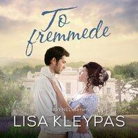To fremmede - Lisa Kleypas