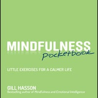 Mindfulness Pocketbook - Gill Hasson