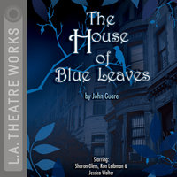 The House of Blue Leaves - John Guare