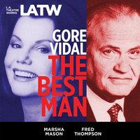 The Best Man - Gore Vidal