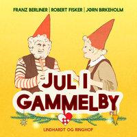 Jul i Gammelby - Robert Fisker