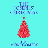 The Josephs' Christmas - L.M. Montgomery