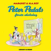 Peter Pedals første skoledag - Margret Og H.a. Rey