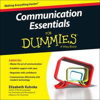 Communication Essentials For Dummies - Elizabeth Kuhnke