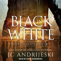 Black In White - JC Andrijeski