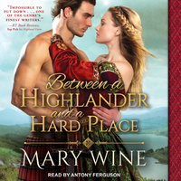 Between a Highlander and a Hard Place - Mary Wine