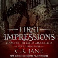 First Impressions - C.R. Jane