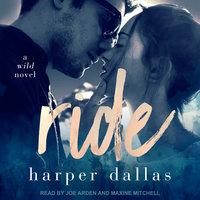 Ride - Harper Dallas