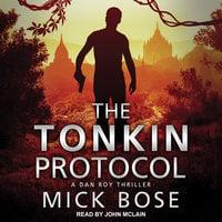 The Tonkin Protocol - Mick Bose
