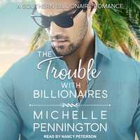 The Trouble with Billionaires - Michelle Pennington
