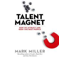 Talent Magnet - Mark Miller