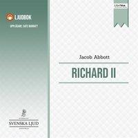 Richard II - Jacob Abbott