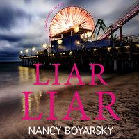 Liar Liar: A Nicole Graves Mystery (Nicole Graves Mysteries Book 3) - Nancy Boyarsky