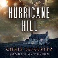 Hurricane Hill - Chris Leicester