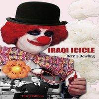 Iraqi Icicle - Bernie Dowling