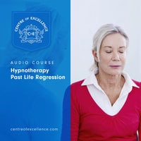 Hypnotherapy Past Life Regression - Centre of Excellence