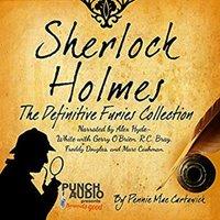 Sherlock Holmes: The Definitive Furies Collection: Twenty Sherlock Holmes Crime Mysteries - Pennie Mae Cartawick