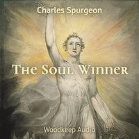 The Soul Winner - Charles Spurgeon