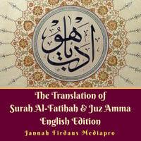 The Translation of Surah Al-Fatihah & Juz Amma English Edition - Jannah Firdaus Mediapro