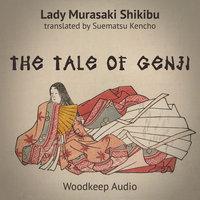 The Tale of Genji - Murasaki Shikibu, Translated by Suematsu Kencho