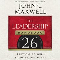 The Leadership Handbook - John C. Maxwell