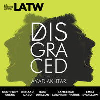 Disgraced - Ayad Akhtar