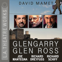 Glengarry Glen Ross - David Mamet