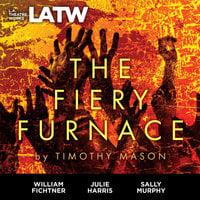 The Fiery Furnace - Timothy Mason