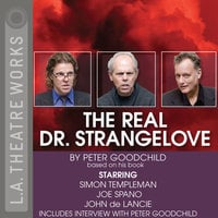 The Real Dr. Strangelove - Peter Goodchild