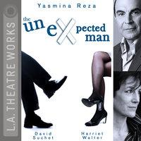 The Unexpected Man - Yasmina Reza