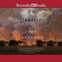 No Quarter - John Jantunen