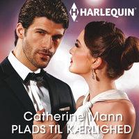 Plads til kærlighed - Catherine Mann