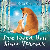 I've Loved You Since Forever - Hoda Kotb