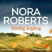 Dödlig årgång - Nora Roberts