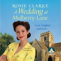 A Wedding at Mulberry Lane - Rosie Clarke