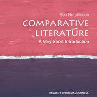 Comparative Literature - Ben Hutchinson