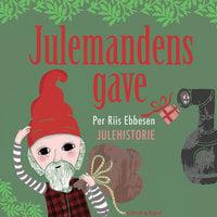 Julemandens gave - Per Riis Ebbesen