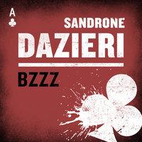 Bzzz - Sandrone Dazieri