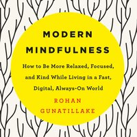 Modern Mindfulness - Rohan Gunatillake