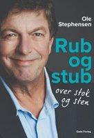 Rub og stub over stok og sten - Ole Stephensen