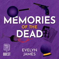 Memories of the Dead - Evelyn James