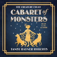 Cabaret of Monsters - Tansy Rayner Roberts