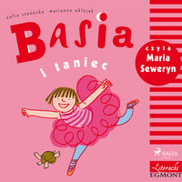 Basia i taniec - Zofia Stanecka