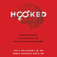 Hooked - Joe S. McIlhaney, Freda McKissic Bush