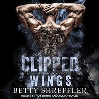 Clipped Wings - Betty Shreffler