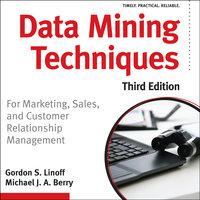 Data Mining Techniques - Michael J. A. Berry, Gordon S. Linoff